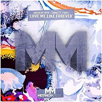 Love Me Like Forever
