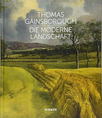 Thomas Gainsborough: Die moderne Landschaft