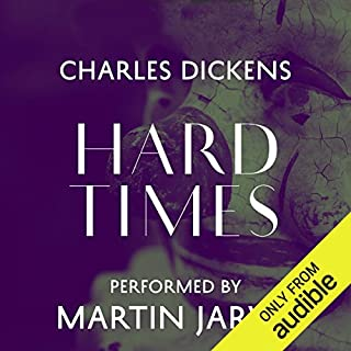 Hard Times                   By:                                                                                                                                 Charles Dickens                               Narrated by:                                                                                                                                 Martin Jarvis                      Length: 10 hrs and 37 mins     422 ratings     Overall 4.4