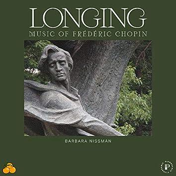 Longing: Music of Frédéric Chopin