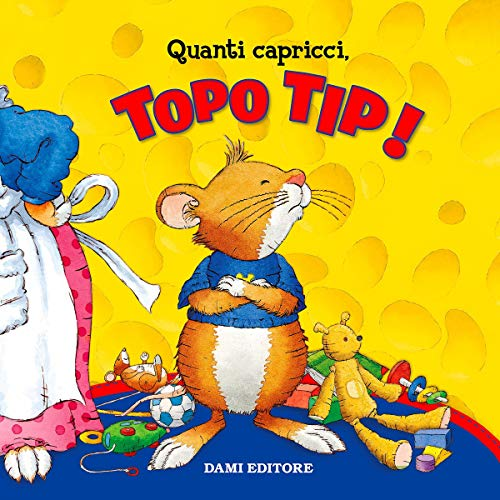 Quanti capricci Topo Tip! cover art