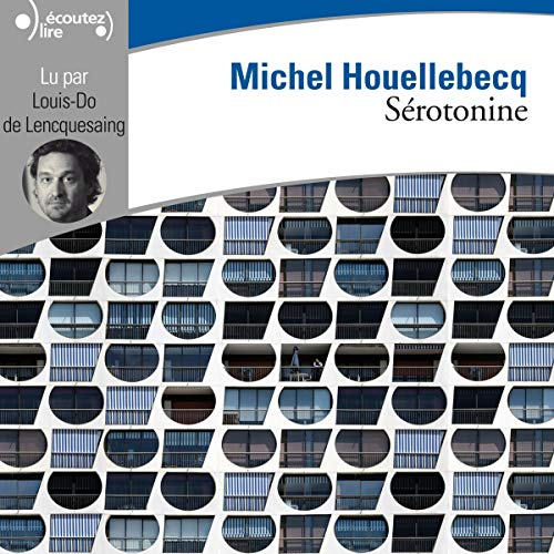 Sérotonine Audiobook By Michel Houellebecq cover art