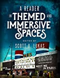 A Reader In Themed and Immersive Spaces (English Edition)