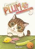 Plum, un amour de chat T01