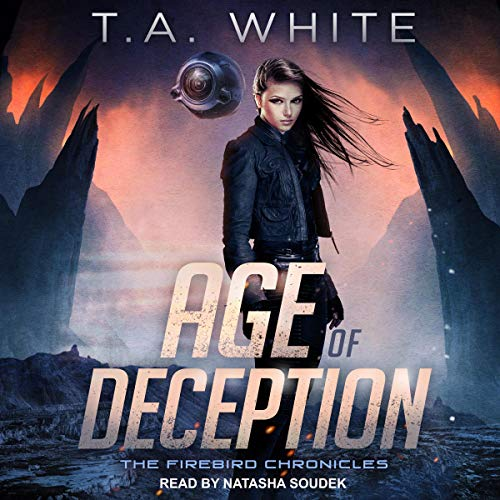 Age of Deception: Firebird Chronicles Series, Book 2