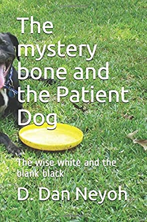 The Mystery Bone And The Patient Dog