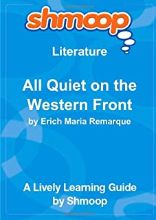 All Quiet on the Western Front: Shmoop Literature Guide