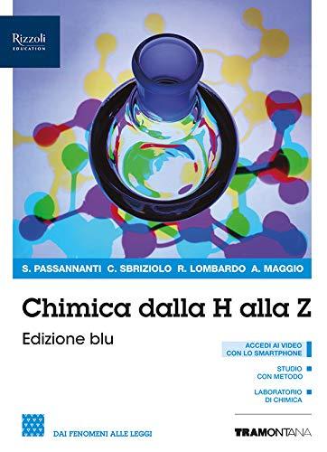 Chimica dalla A alla Z. Ediz. blu. Per il biennio delle Scuole superiori. Con e-book. Con espansione online: 1
