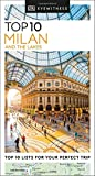 DK Eyewitness Top 10 Milan and the Lakes (Travel Guide)