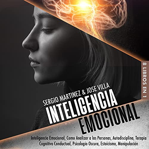 Inteligencia Emocional 8 Libros en 1 [Emotional Intelligence 8 Books in 1] cover art