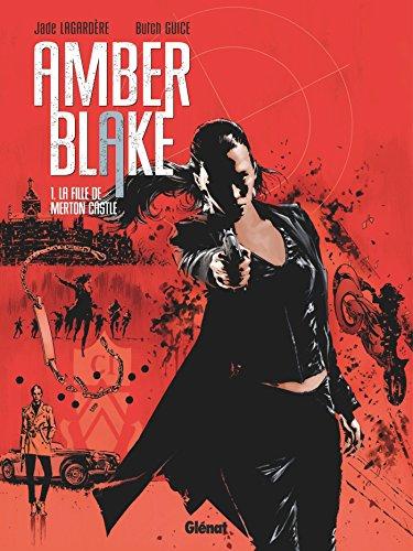 Amber Blake - Tome 01 : La fille de Merton Castle (French Edition)