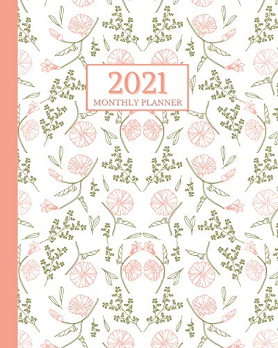 2021 Monthly Planner: (Full Color Interior) Pretty Pink and Green Floral Design | Minimal Planner Pages But Everything You Need To Keep Yourself On Track For The New Year Ahead!