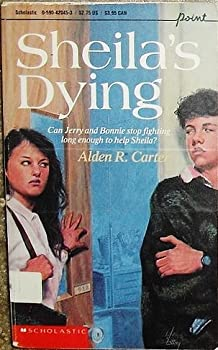 Sheila's Dying 0590420453 Book Cover