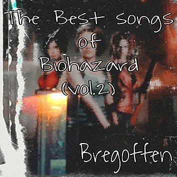 The Best Songs Of Biohazard, Vol.2