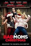 A Bad Moms Christmas poster thumbnail