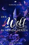 Der Wolf in meinem Herzen (Dark Romance) (The Pack)