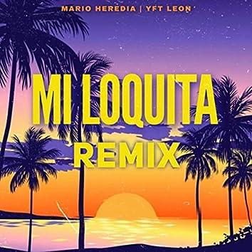 Mi Loquita (Remix)
