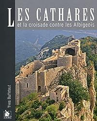 « Les cathares et la croisade contre les Albigeois », Yves Buffetaut