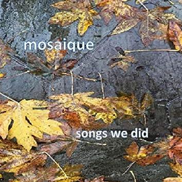Songs We Did