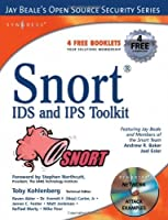 Snort IDS and IPS Toolkit (Jay Beale's Open Source Security) by Brian Caswell Jay Beale Andrew Baker(2007-04-10)