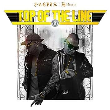 Top of the Line (feat. R-1 La Esencia)