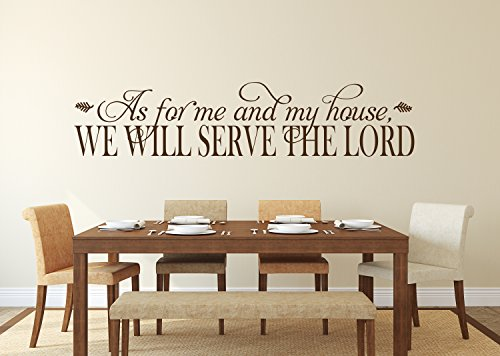 As for Me and My House We Will Serve The Lord Wall Decal - Christian Quote Home Decor - Christian Wall Quotes Joshua 24:15 (60' x 14')