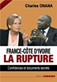 France-Côte d'Ivoire - La Rupture