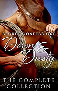 Secret Confessions: Down & Dusty - The Complete Collection by [Cate Ellink, Fiona Lowe, Jackie Ashenden, Elizabeth Dunk, Rhyll Biest, Rachael Johns, Mel Teshco]