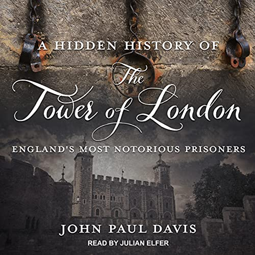 A Hidden History of The Tower of London cover art