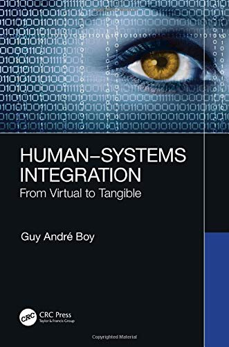 Human-Systems Integration: From Virtual to Tangible