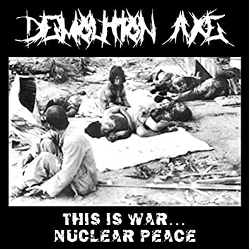 This Is War... Nuclear Peace