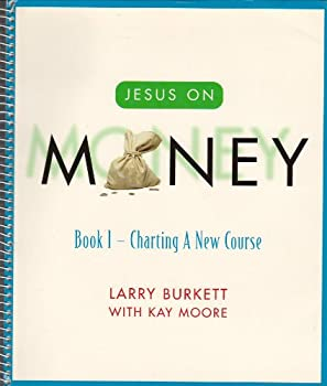 Spiral-bound Jesus on Money: Book 1 - Charting a New Course Book