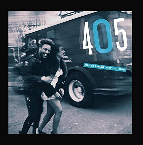 405 (feat. Ro James) by Jade De LaFleur