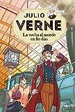 Julio Verne 2. La vuelta al mundo en 80 días.: 002 (INOLVIDABLES)