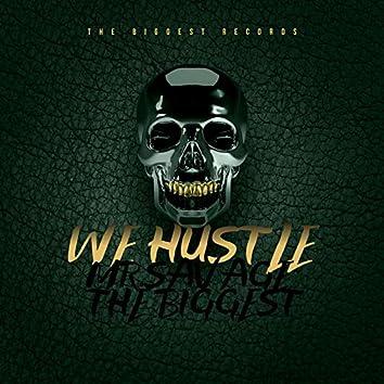 We Hustle