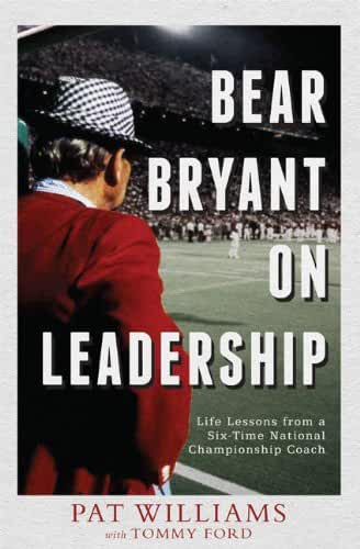 Bear Bryant On Leadership (English Edition)