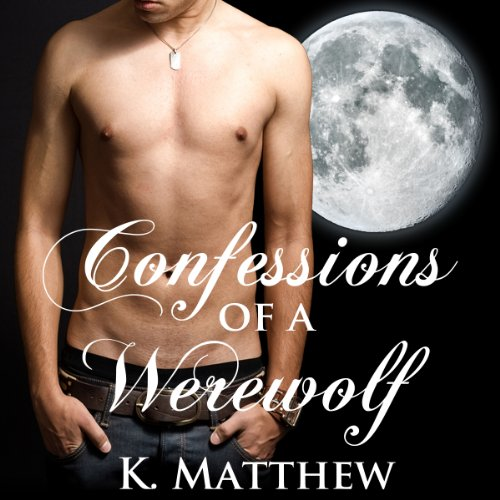 Confessions of a Werewolf audiobook cover art