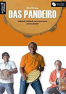 Das Pandeiro: Spieltechnik, traditionelle und moderen Grooves und seine Geschichte