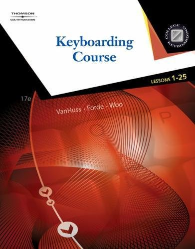 Keyboarding Course, Lessons 1-25 (with Keyboarding Pro 5 User Guide and Version 5.0.4 CD-ROM) (College Keyboarding)