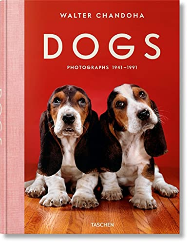 Walter Chandoha. Dogs. Photographs 1941–1991 (Multilingual Edition)