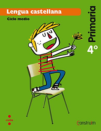 Lengua castellana. 4 Primaria. Construïm - 9788466138031