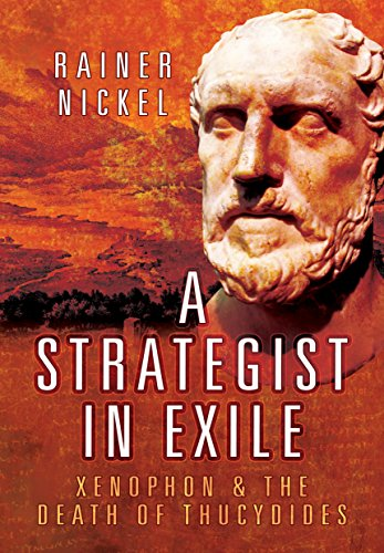 A Strategist in Exile: Xenophon and the Death of Thucydides