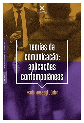 Teorias da comunicação: aplicações contemporâneas