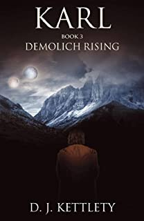 Karl - Demolich Rising (The Karl Axilion Trilogy Book 3) (English Edition)