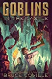 Goblins in the Castle (Minstrel Book)