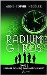 Radium Girls, tome 1 : L'affaire des Cinq Condamnées à mort par Nédélec