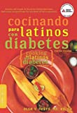 Cocinando para Latinos con Diabetes (Cooking for Latinos with Diabetes) (American Diabetes Association Guide to Healthy Restaurant Eating)