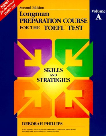 Longman Preparation Course for the TOEFL Test: Skills and Strategies by Addison Wesley Longman (1995-09-30)