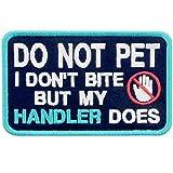 Service Dog I Don't Bite But My Handler Does Vests/Harnesses Emblem Embroidered Fastener Hook & Loop Patch