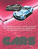 Kawaii Coloring Book Cars for kids Ages 6-12. Extra Large 350+ pages. More than 170 cars: Ford, Mitsubishi, Hyundai, Suzuki, Lamborghini, BMW and ... (Car Kawaii Coloring Book for kids Ages 6-12)